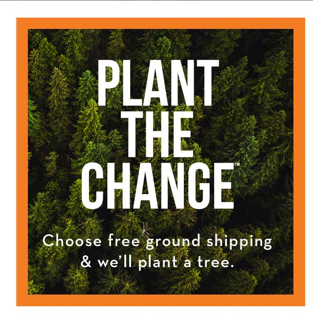 PLANT THE CHANGE