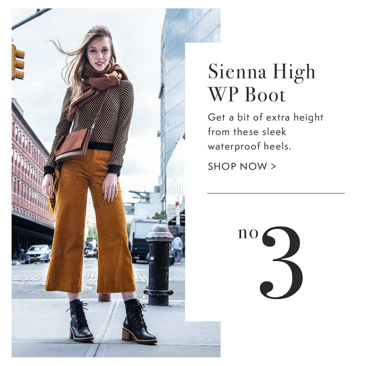 Sienna High WP Boot No. 3                                                 Shop Now