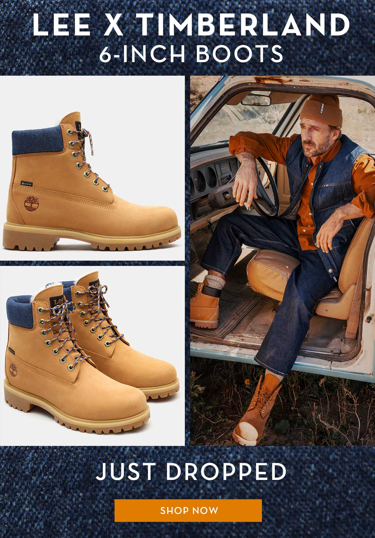 LEE X TIMBERLAND 6-INCH BOOTS JUST DROPPED SHOP NOW